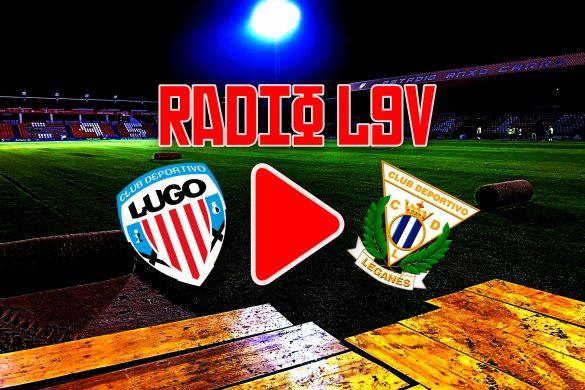 Lugo Leganés Radio LGV
